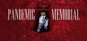 Archasm_pandemic-Memorial_Banner.jpg Pandemic Memorial: A tribute to front line workers