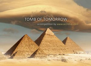 Archdaily-Poster.jpg Architecture Competition to Create a Tomb for a Notable Person: Tomb of Tomorrow