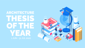 Banner-ATY-2020.png ARCHITECTURE THESIS OF THE YEAR | ATY 2020
