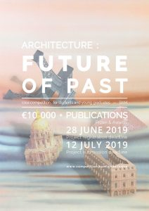 CDNE_MEDIA_POSTER_Blogdecompetition.jpg Ideas Competition for Young Architects & Students. Architecture: Future of Past