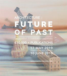 CDNE_MEDIA_POSTER_Competitionsblog.jpg Architecture : Future of Past