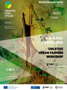 CFC_WS1BCN_poster-LR.jpg Creative Urban Farming Workshop | BARCELONA, SPAIN Institute for Advanced Architecture of Catalunya