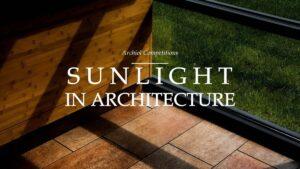 SUNLIGHT-IN-ARCHITECTURE-_1920X1080.jpg Sunlight in Architecture: Conceptual Design Challenge