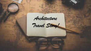 TRAVEL-STORIES_1920X1080.jpg Architecture Travel Story!
