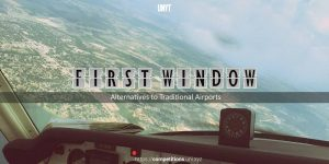first-window-cover.jpg First Window - Alternatives to Traditional Airports
