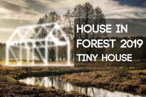hif2019-min.jpg International Design Competition of a Tiny House: House In Forest 2019